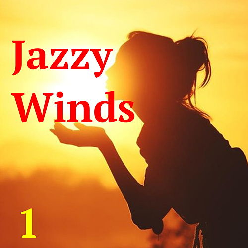 Jazzy Winds, Vol. 1 de Various Artists