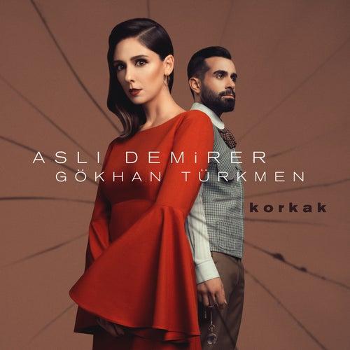 Korkak (feat. Gökhan Türkmen) von Aslı Demirer