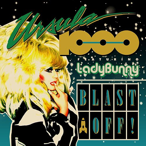 Blast Off! EP de Ursula 1000