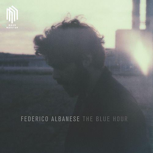 The Blue Hour von Federico Albanese