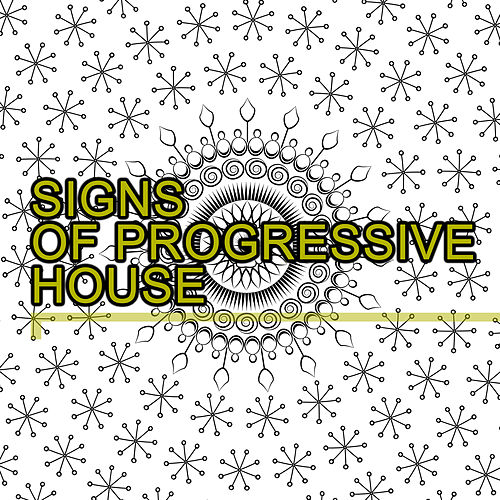 Signs of House Progressive de Various Artists