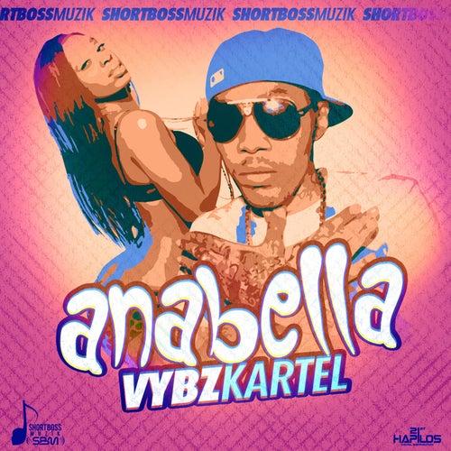 Anabella - Single by VYBZ Kartel