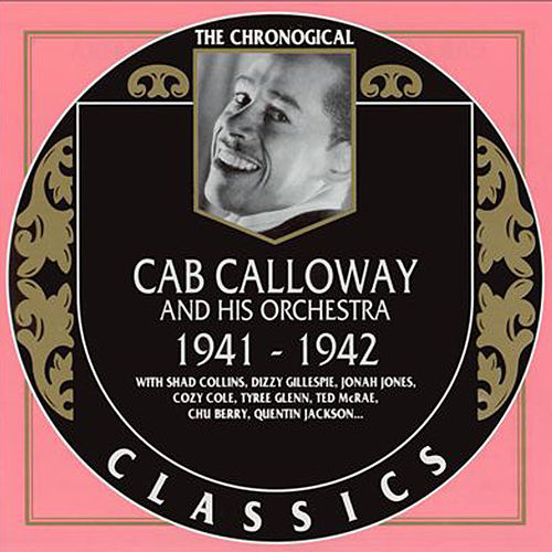 Cab Calloway and His Orchestra 1941-1942 by Cab Calloway & His Orchestra