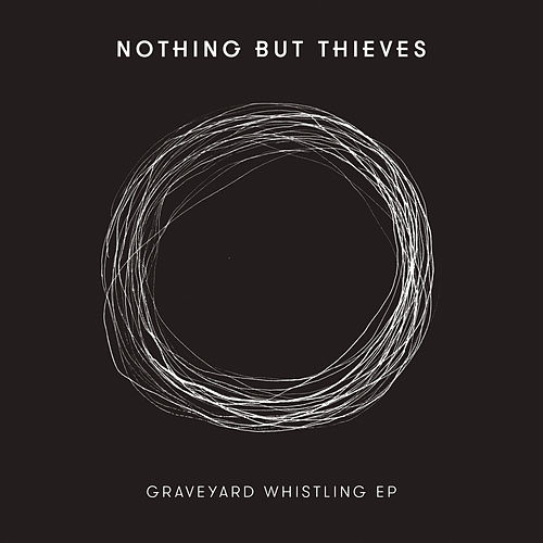 Last Orders by Nothing But Thieves