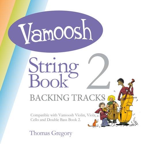 Vamoosh String Book 2 (Backing Tracks) de Thomas Gregory
