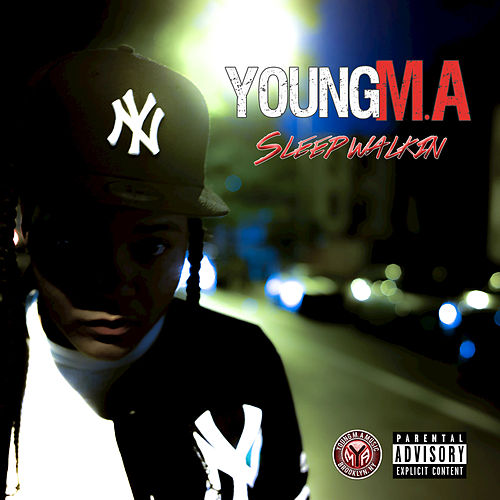 SleepWalkin by Young M.A