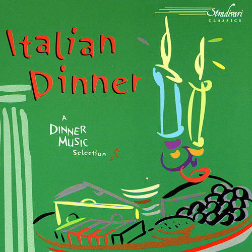 Italian Dinner by Various Artists