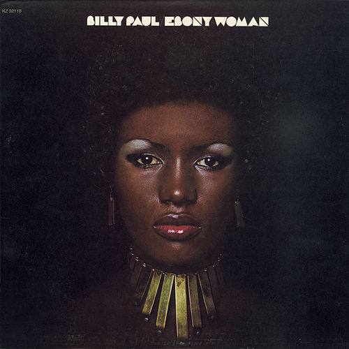Ebony Woman by Billy Paul