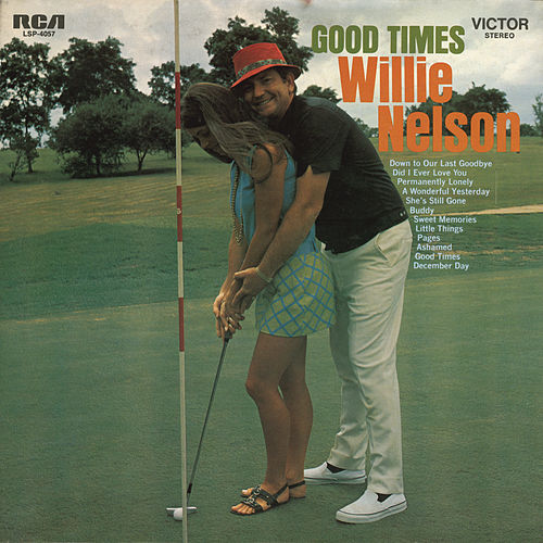 Good Times de Willie Nelson