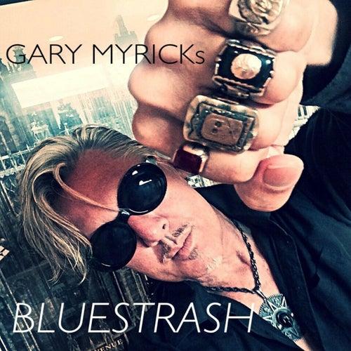 Gary Myrick's Bluestrash di Gary Myrick