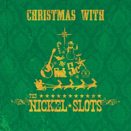 Christmas with The Nickel Slots de The Nickel Slots