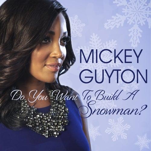 Do You Want To Build A Snowman? de Mickey Guyton