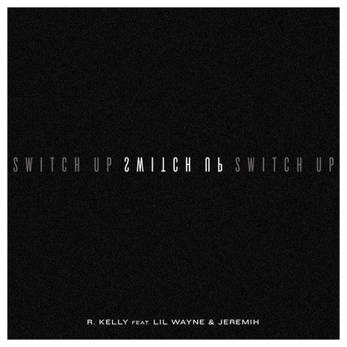 Switch Up de R. Kelly