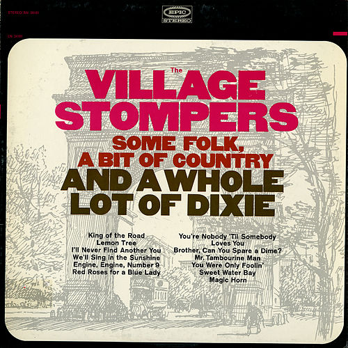 Some Folk, a Bit of Country, and a Whole Lot of Dixie von The Village Stompers