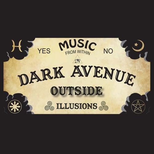 Outside by Dark Avenue