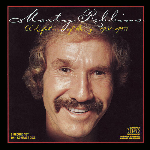 A Lifetime of Song by Marty Robbins