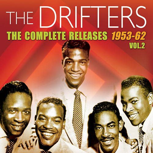 The Complete Releases 1953-62, Vol. 2 by The Drifters