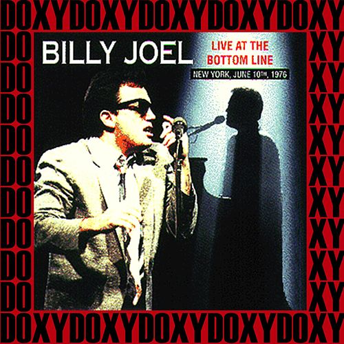 The Bottom Line New York, June 10th, 1976 (Doxy Collection, Remastered, Live on Fm Broadcasting) de Billy Joel