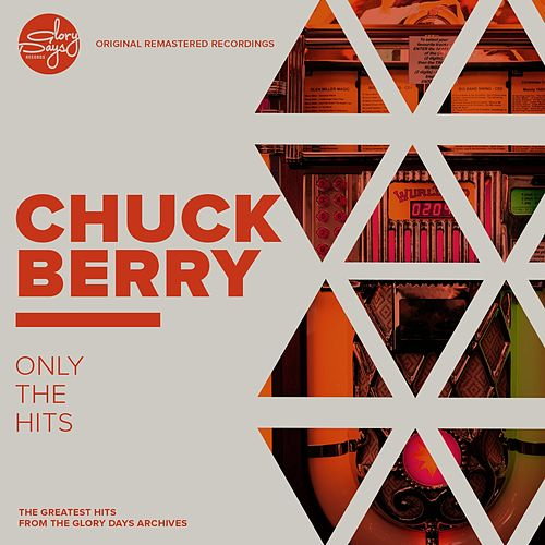 Only The Hits by Chuck Berry