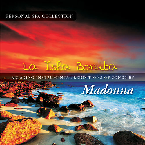 La Isla Bonita (Relaxing Instrumental Renditions of Songs by Madonna) de Judson Mancebo