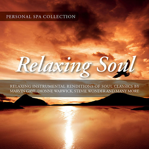 Relaxing Soul (Relaxing Instrumental Renditions of Soul Classics) by Judson Mancebo