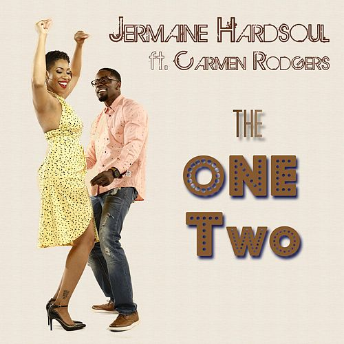 The One Two (feat. Carmen Rodgers) by Jermaine Hardsoul