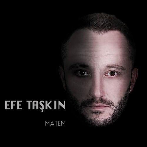 Matem by Efe Taşkın