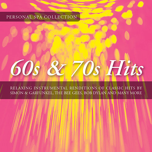 60s & 70s Hits (Relaxing Instrumental Renditions of Classic 60's & 70's Hits) by Judson Mancebo