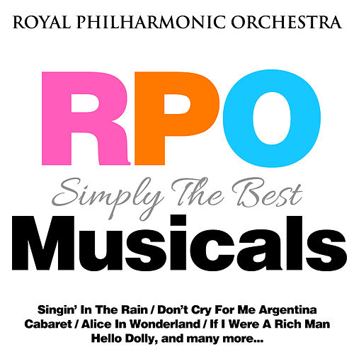 Royal Philharmonic Orchestra: Simply the Best: Musicals de Royal Philharmonic Orchestra