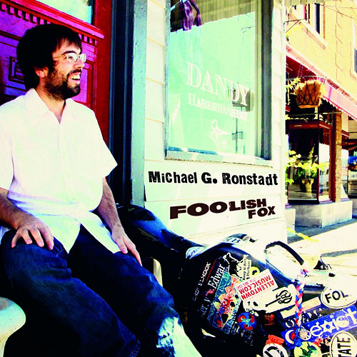 Foolish Fox by Michael G. Ronstadt