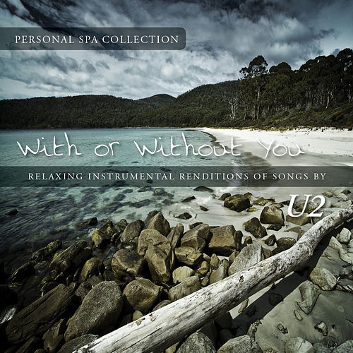 With or Without You (Relaxing Instrumental Renditions of Songs by U2) de Judson Mancebo