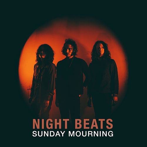Sunday Mourning de Night Beats