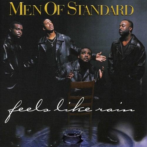 Feels Like Rain by Men Of Standard