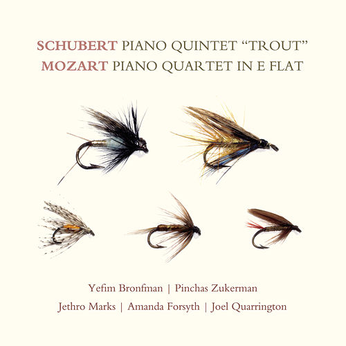 Schubert: Piano Quintet 'Trout'; Mozart: Piano Quartet in E-flat by Yefim Bronfman
