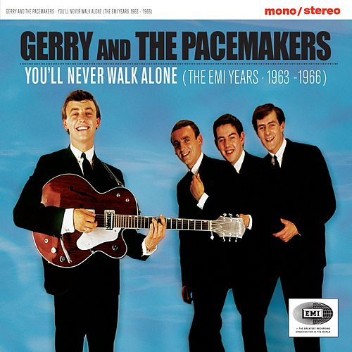 You'll Never Walk Alone (The EMI Years 1963-1966) by Gerry