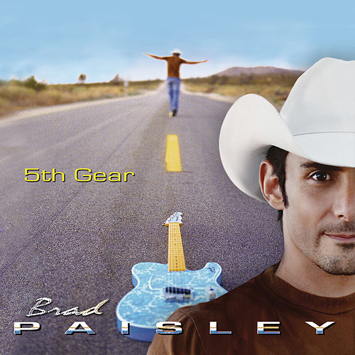 5th Gear de Brad Paisley