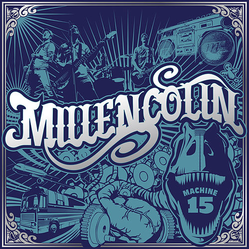 Machine 15 de Millencolin