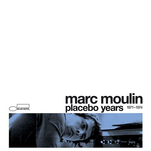 Placebo Years 1971 - 1974 by Marc Moulin
