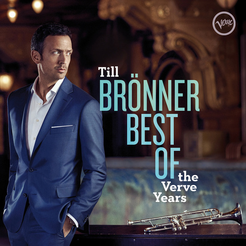 Best Of The Verve Years by Till Brönner