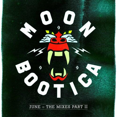 June - The Mixes II von Moonbootica