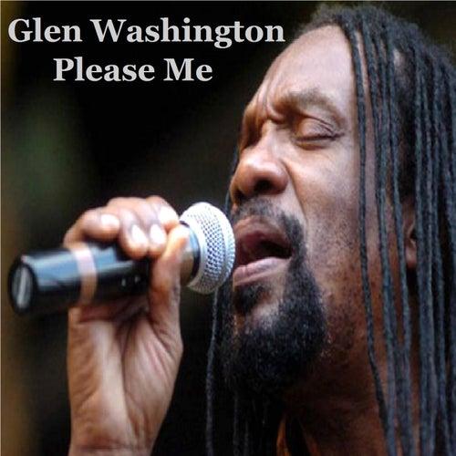 Please Me by Glen Washington