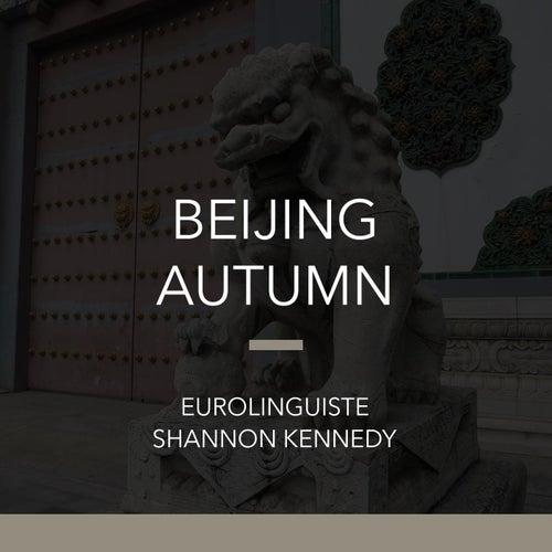 Beijing Autumn by Shannon Kennedy