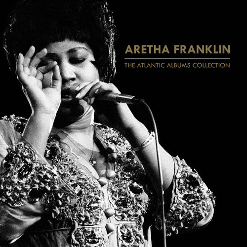 The Atlantic Albums Collection by Aretha Franklin