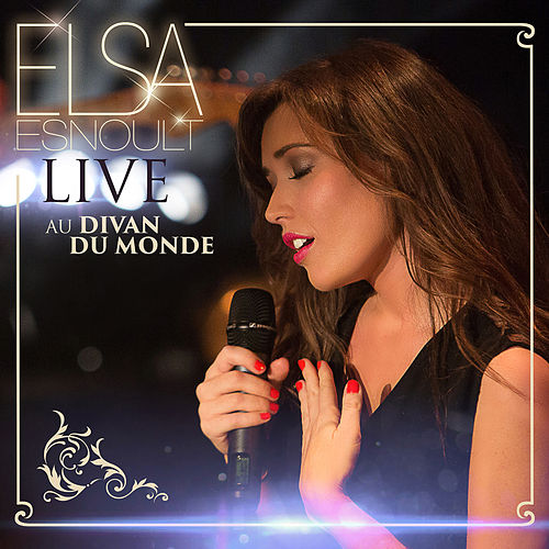 Live au Divan du Monde by Elsa Esnoult