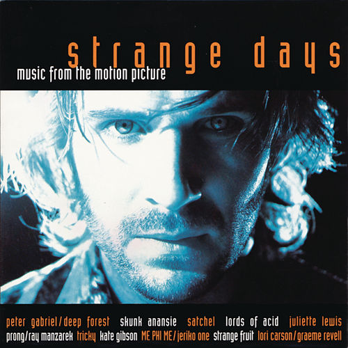 Strange Days [Original Soundtrack] de Original Motion Picture Soundtrack
