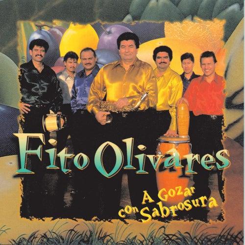 A Gozar Con Sabrosura by Fito Olivares
