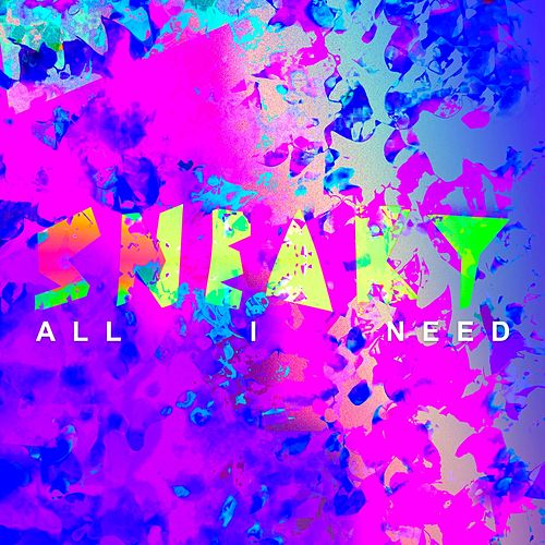 All I Need von Sneaky Sound System