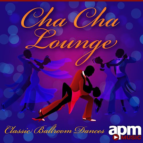 Cha Cha Lounge: Classic Ballroom Dances de 101 Strings Orchestra