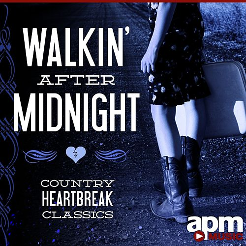 Walkin' After Midnight: Country Heartbreak Classics by Patsy Cline