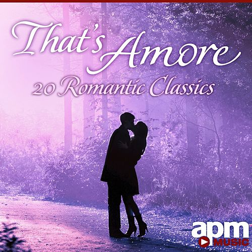 That's Amore: 20 Romantic Classics de 101 Strings Orchestra